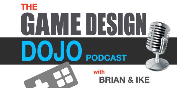 Game Design Dojo Podcast Episode